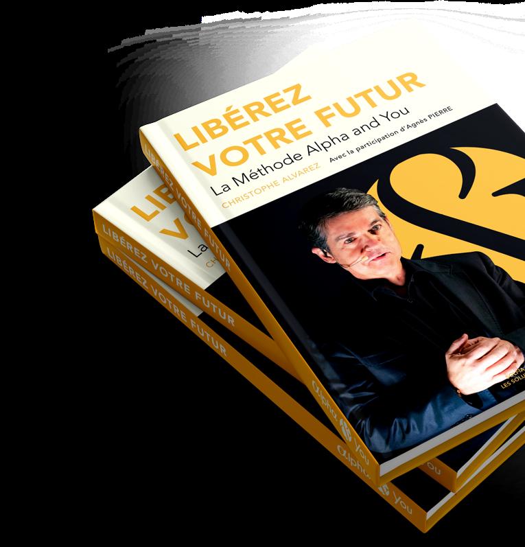 Mock-up du livre de développement personnel Libérez votre Futur par Christophe Alvarez et Agnès Pierre